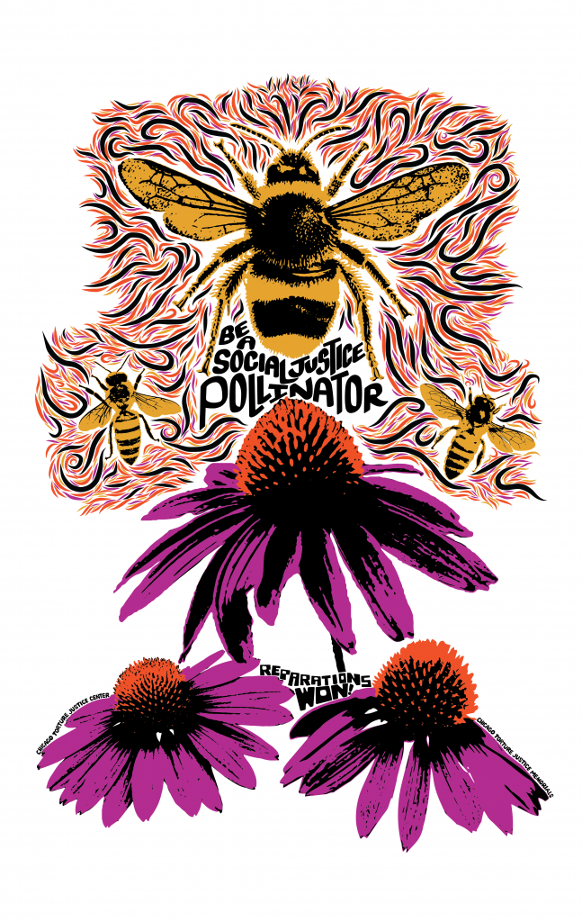 """Silk screen print of bees and cone flowers with text reading """"Bee a social justice pollinator"""""""